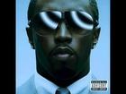 Diddy Feat. Nas & Cee-Lo - Everything I Love + LYRICS