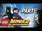 LEGO Batman 2: DC Super Heroes - Parte 5