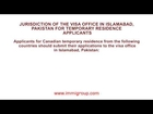 Jurisdiction of the visa office in Islamabad, Pakistan for temporary residence applicants
