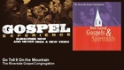 The Riverside Gospel Congregation - Go Tell It On the Mountain - Gospel