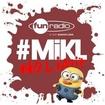 Chéri je peux te faire cocu(e) du 29 juillet 2013 -  #Mikl No Limit Fun Radio