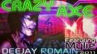 Crazy Axe - Deejay Romain Feat. Mylie - Electro nouveauté fe