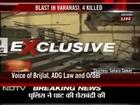 ADG Law and Order, Brij Lal says seven injured in Varanasi blast