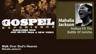 Mahalia Jackson - Walk Over God's Heaven - Gospel